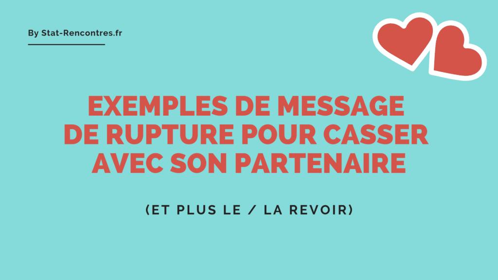 7 Messages De Rupture Pour Casser Son Partenaire Séparation